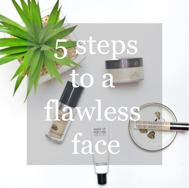 5 STEPS TO A FLAWLESS FACE