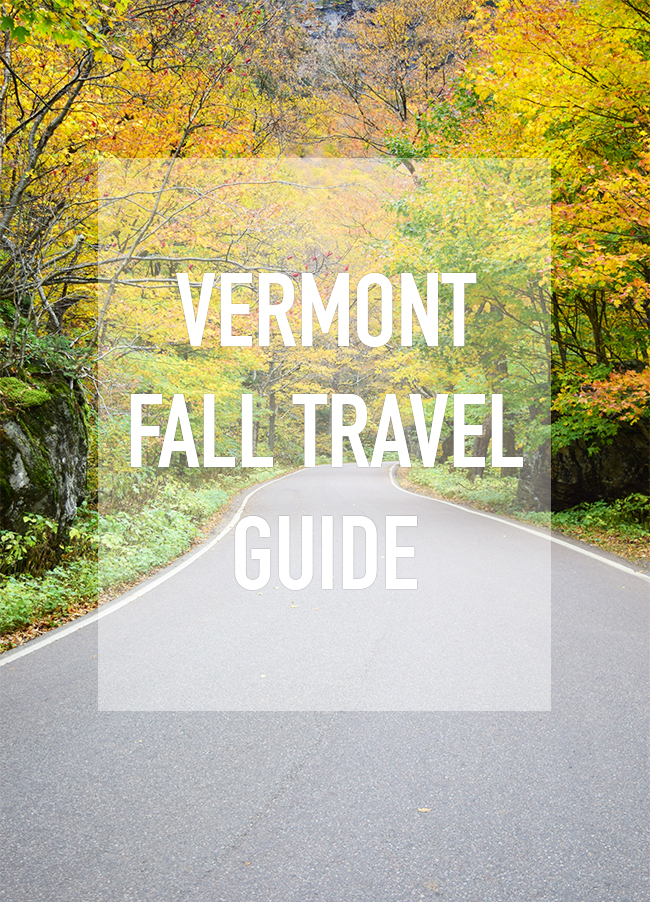 VERMONT: FALL TRAVEL GUIDE